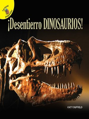 cover image of Descubrámoslo (Let's Find Out) ¡Desentierro dinosaurios!, Grades PK - 2