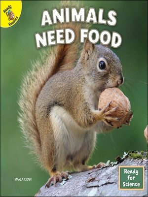 cover image of Animals Need Food