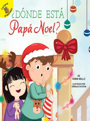 cover image of ¿Dónde está Papá Noel? (Where Is Santa?)
