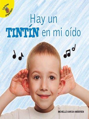 cover image of Hay un tintín en mi oído