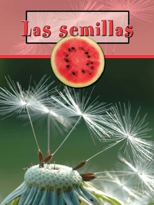 cover image of Las semillas (Seeds)