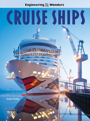 cover image of Engineering Wonders Cruise Ships, Grades 4 - 8
