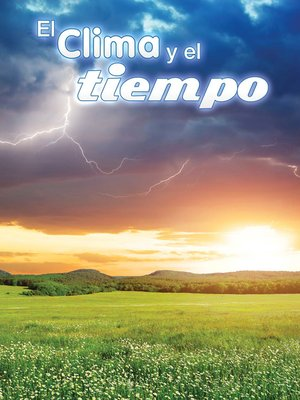cover image of El clima y el tiempo (Climate and Weather)