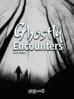 cover image of Unexplained Ghostly Encounters