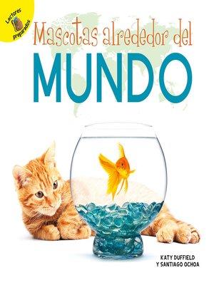 cover image of Mascotas alrededor del mundo