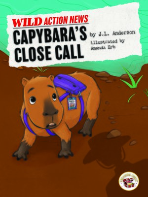 cover image of Capybara's Close Call