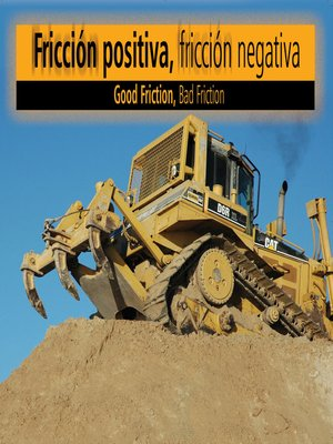cover image of Fricción positivam fricción negativa (Good Friction, Bad Friction)