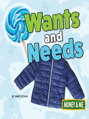 cover image of Wants and Needs
