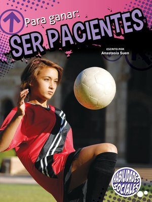 cover image of Para ganar: ser pacientes (Winning by Waiting)