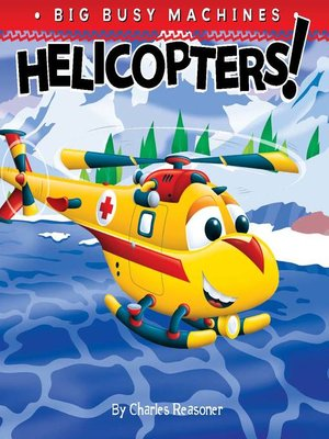 cover image of Helicopters!