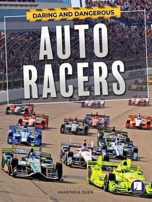 cover image of Daring and Dangerous Auto Racers, Grades 4 - 8