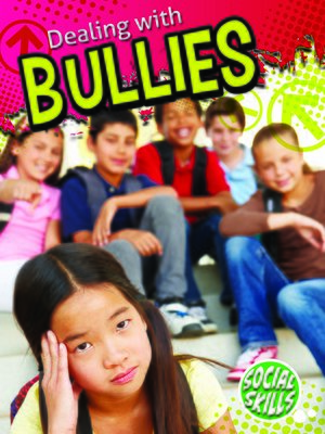 cover image of Dealing With Bullies