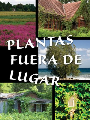 cover image of Plantas fuera de lugar (Plants Out of Place)