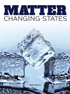 cover image of Matter Change States