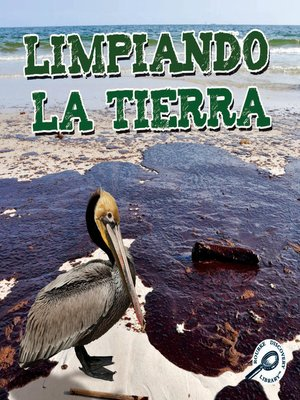 cover image of Limpiando la Tierra (Cleaning Up the Earth)