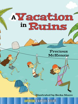 cover image of A Vacation in Ruins