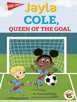 cover image of Jayla Cole, Queen of the Goal