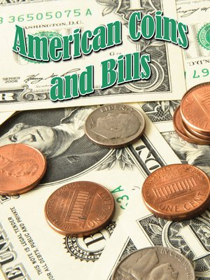 cover image of American Coins and Bills