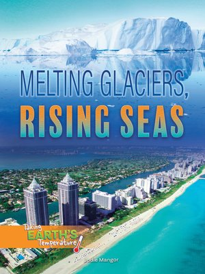 cover image of Melting Glaciers, Rising Seas