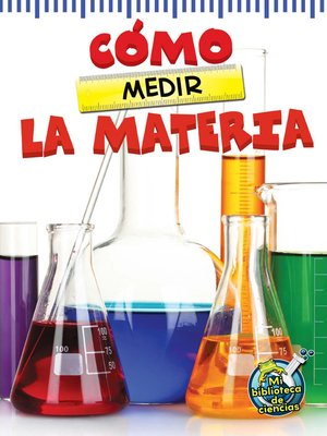 cover image of Cómo medir la materia (The Scoop About Measuring Matter)