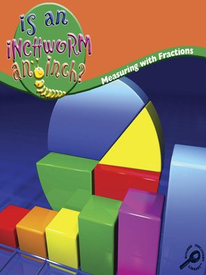 cover image of Is an Inchworm and Inch?
