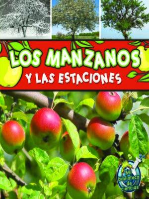cover image of Los manzanos y las estaciones