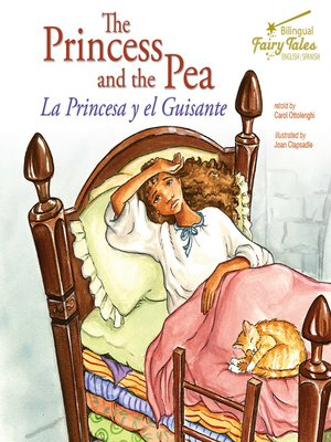 cover image of The Bilingual Fairy Tales Princess and the Pea, Grades 1 - 3