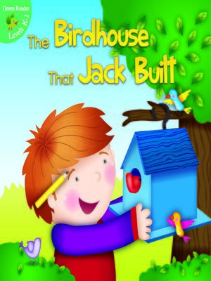 cover image of The Birdhouse That Jack Built