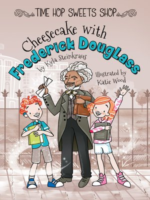 cover image of Cheesecake with Frederick Douglass