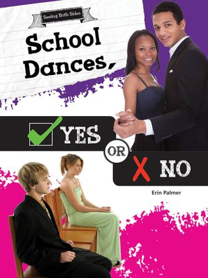 cover image of School Dances, Yes or No