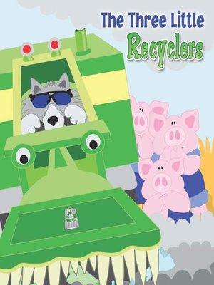 cover image of The Three Little Recyclers