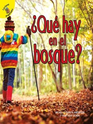 cover image of ¿Qué hay en el bosque?