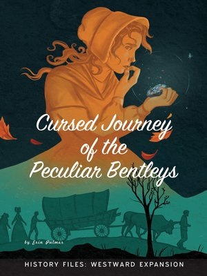 cover image of Cursed Journey of the Peculiar Bentleys