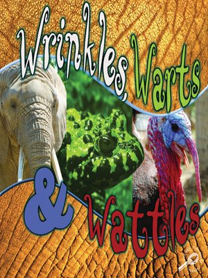 cover image of Wrinkles, Warts, and Wattles