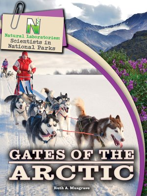 cover image of Gates of the Arctic, Grades 4 - 8