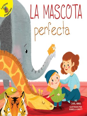 cover image of La mascota perfecta
