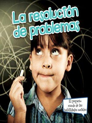 cover image of La resolución de problemas (Problem Solving)