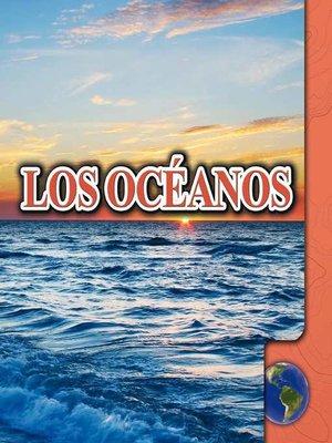 cover image of Los océanos (Oceans)