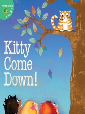 cover image of Kitty Come Down!