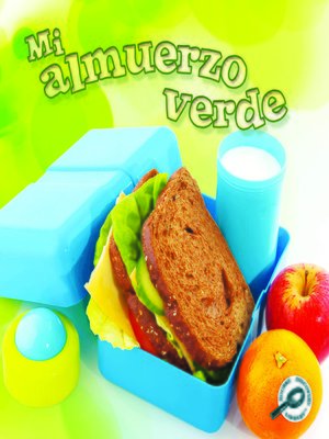 cover image of Mi almuerzo verde (My Green Lunch)