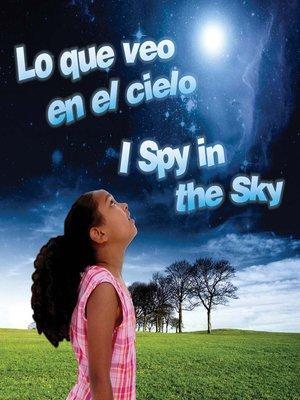 cover image of Lo Que Veo En El Cielo (I Spy in the Sky)