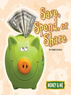 cover image of Save, Spend, or Share