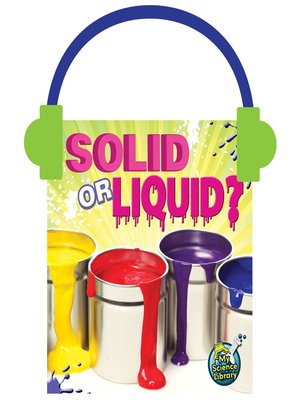 cover image of Solid or Liquid?