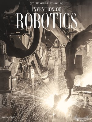 cover image of Invention of Robotics