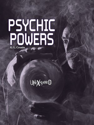 cover image of Unexplained Psychic Powers, Grades 5 - 9