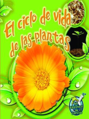 cover image of El ciclo de vida de las plantas