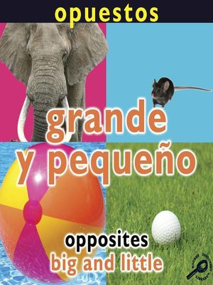 cover image of Grande y pequeño (Opposites: Big and Little)