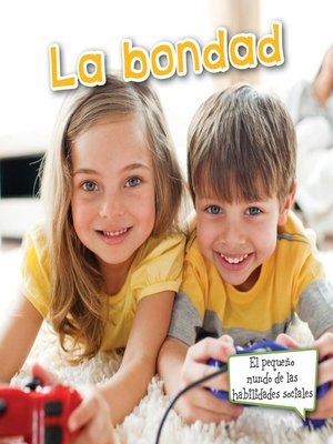 cover image of La bondad (Sharing)