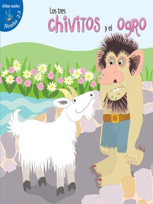 cover image of Los tres chivitos y el ogro