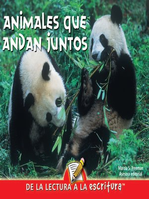 cover image of Animales Que Andan Juntos (Animals Together) (Spanish-Readers for Writers-Early)